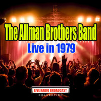 The Allman Brothers Band - Live in 1979 (Live)