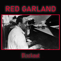 Red Garland - Blackout