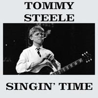 Tommy Steele - Singin' Time
