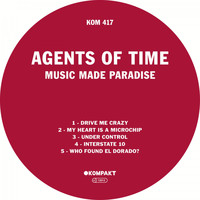 Agents Of Time - Music Made Paradise