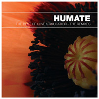 Humate - The Best of Love Stimulation - The Remixes