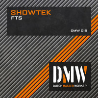 Showtek - FTS (Explicit)