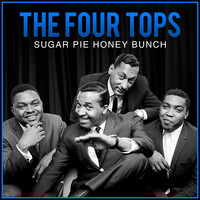 The Four Tops - Sugar Pie Honey Bunch