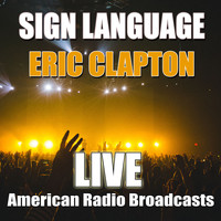 Eric Clapton - Sign Language (Live)