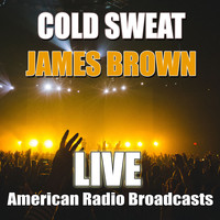 James Brown - Cold Sweat (Live)