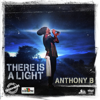 Anthony B. - There Is a Light
