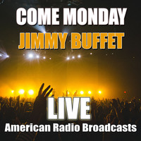 Jimmy Buffett - Come Monday (Live)