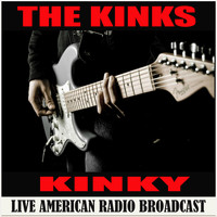 The Kinks - Kinky (Live)