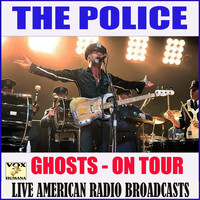 The Police - Ghosts on Tour (Live)