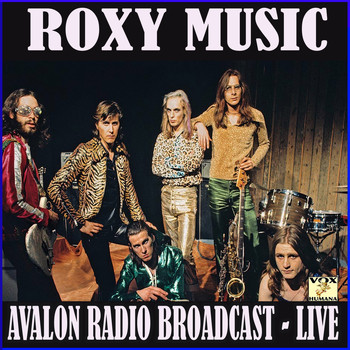 Roxy Music - Avalon Radio Broadcast (Live)