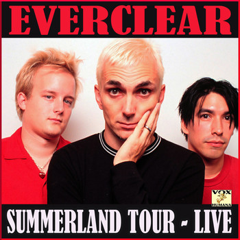 Everclear - Summerland Tour Live (Live)