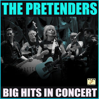The Pretenders - Big Hits in Concert (Live)