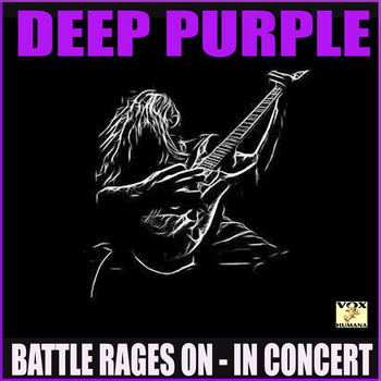Deep Purple - Battle Rages On In Concert (Live)