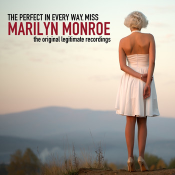 Marilyn Monroe - The Perfect in Every Way, Miss Marilyn Monroe!