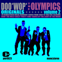 The Olympics - Doowop Originals, Volume 2