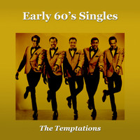 The Temptations - Early 60's Singles