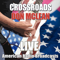Don McLean - Crossroads (Live)