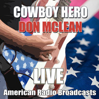 Don McLean - Cowboy Hero (Live)