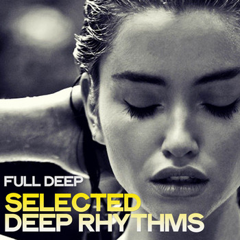 Various Artists - Full Deep (Selected Deep Rhythms)