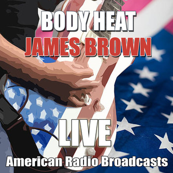 James Brown - Body Heat (Live)