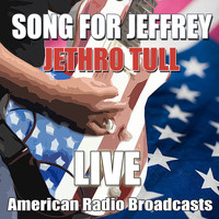Jethro Tull - Song For Jeffrey (Live)