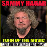 Sammy Hagar - Turn Up The Music (Live)