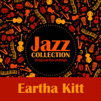 Eartha Kitt - Jazz Collection (Original Recordings)