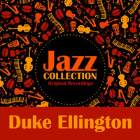 Duke Ellington - Jazz Collection (Original Recordings)