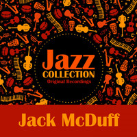Jack McDuff - Jazz Collection (Original Recordings)