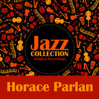 Horace Parlan - Jazz Collection (Original Recordings)
