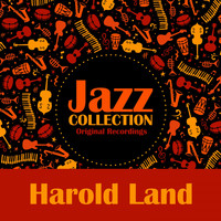 Harold Land - Jazz Collection (Original Recordings)