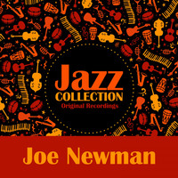 Joe Newman - Jazz Collection (Original Recordings)