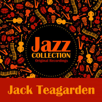 Jack Teagarden - Jazz Collection (Original Recordings)