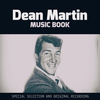 Dean Martin - Music Book (Special Selection and Original Recording)