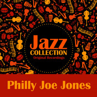 Philly Joe Jones - Jazz Collection (Original Recordings)