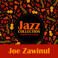 Joe Zawinul - Jazz Collection (Original Recordings)