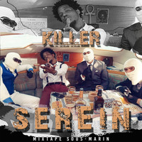 Killer - Serein (Mixtape sous-marin) (Explicit)