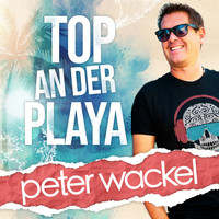Peter Wackel - Top an der Playa