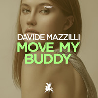 Davide Mazzilli - Move My Buddy