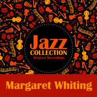 Margaret Whiting - Jazz Collection (Original Recordings)