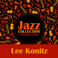 Lee Konitz - Jazz Collection (Original Recordings)