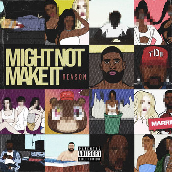 Reason - Might Not Make It (Explicit)