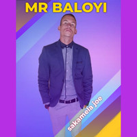 Mr Baloyi - Sakamela Joe