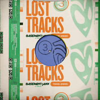 Basement Jaxx - Lost Tracks (1999 - 2009)