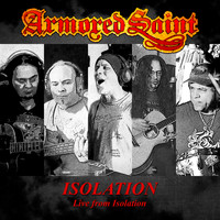 Armored Saint - Isolation (Live from Isolation)