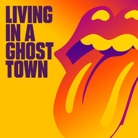 The Rolling Stones - Living In A Ghost Town