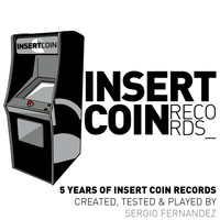 Sergio Fernandez - Sergio Fernandez Pres. 5 Years of Insert Coin Records