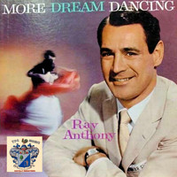 Ray Anthony - More Dream Dancing