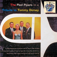 The Pied Pipers - A Tribute to Tommy Dorsey