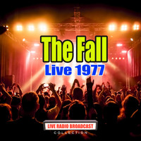 The Fall - Live 1977 (Live)